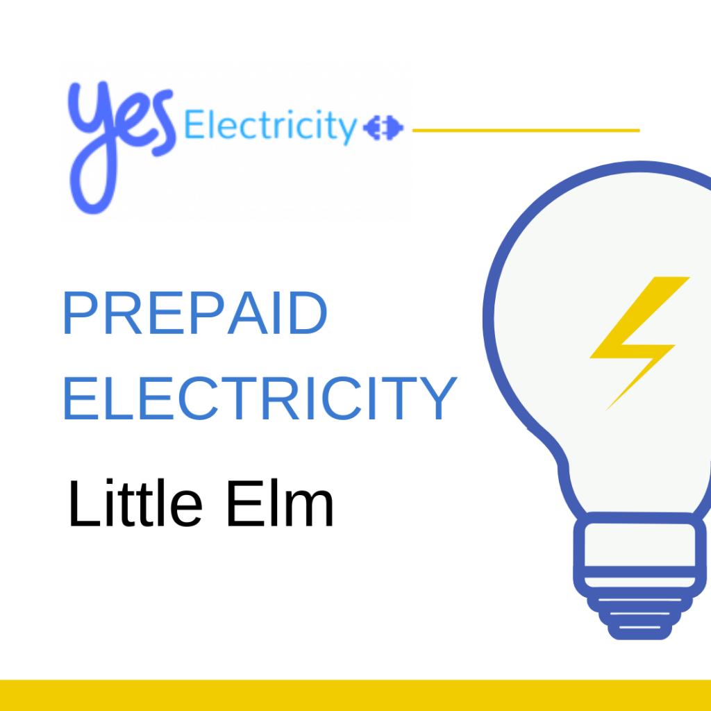 Prepaid Electric in Little Elm TX