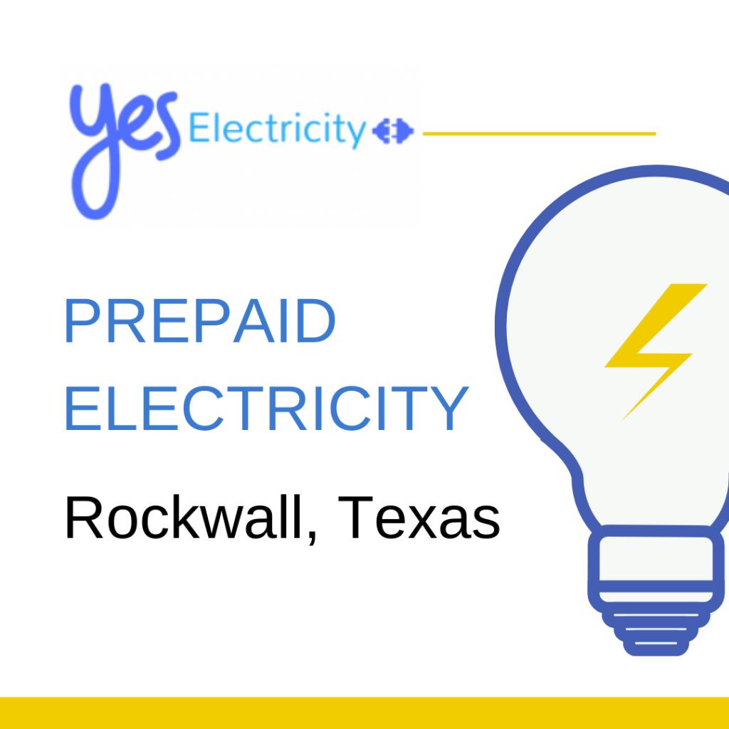 Prepaid Electricity in Rockwall, TX
