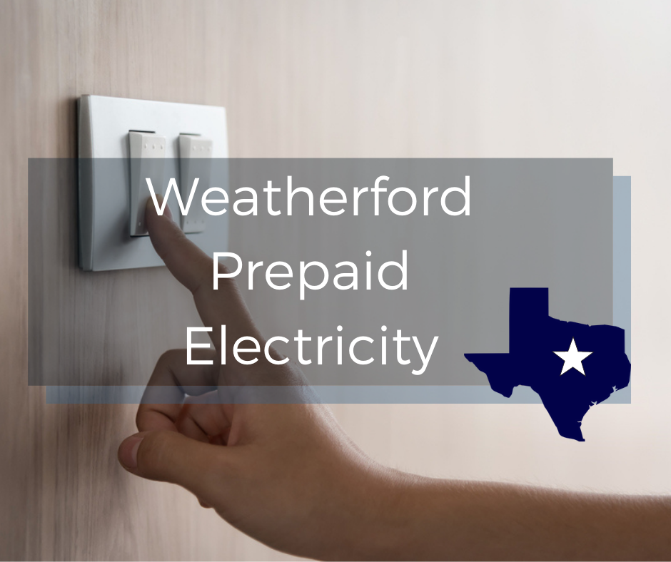 prepaid electricity in Weatherford, Texas